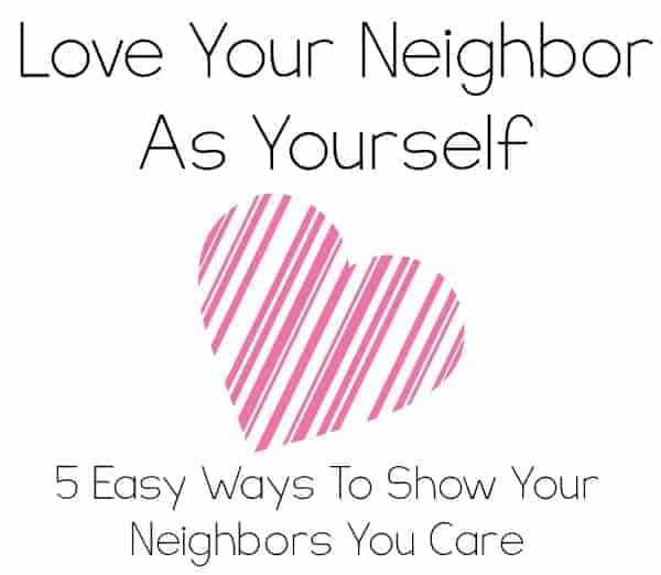 5-Ways-To-Love-Your-Neighbors