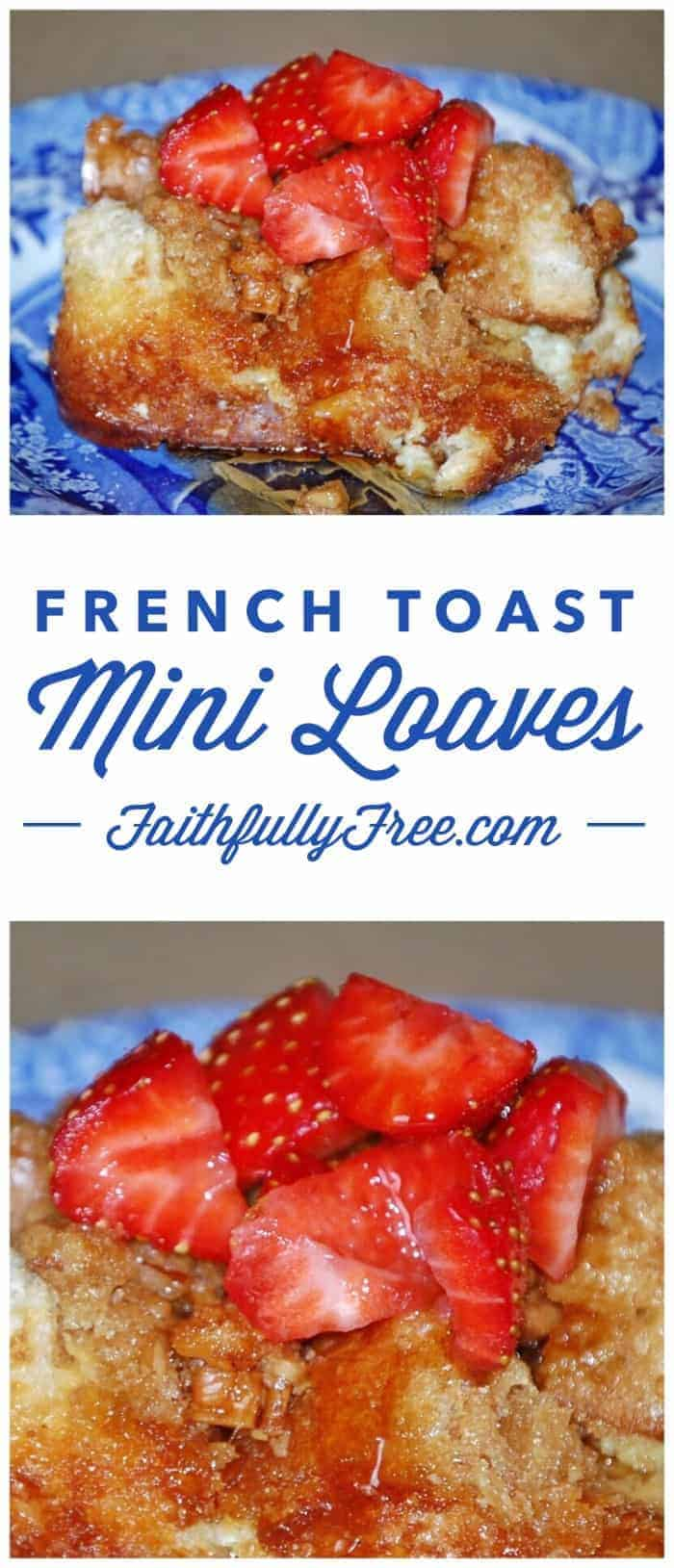 French Toast Mini Loaves Recipe