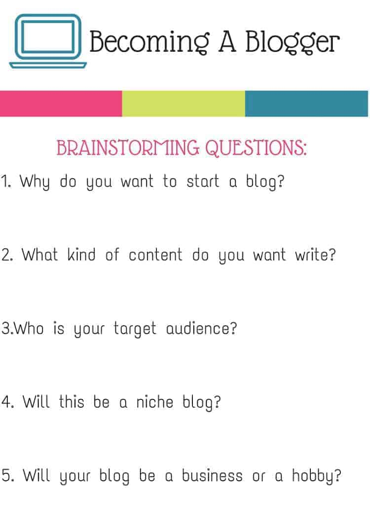 Want to know how to start a blog and make money? Start by brainstorming. Print this worksheet and answer these questions to start your blogging journey.