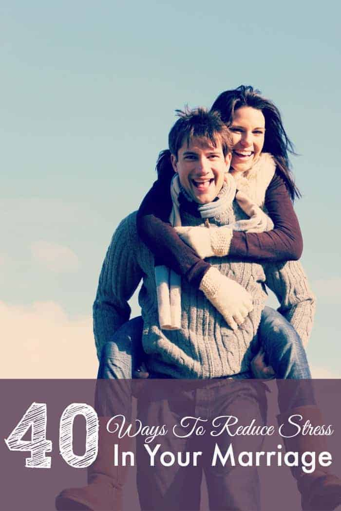 40 Ways To Reduce Stress In Marriage