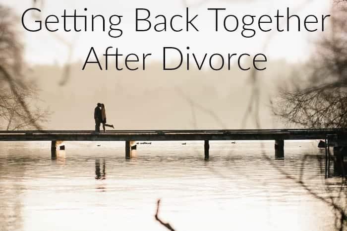 Getting Back Together After Divorce