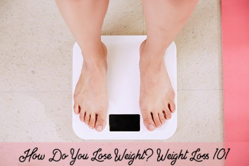 Woman standing on a scale. Text reads How Do You Lose Weight?